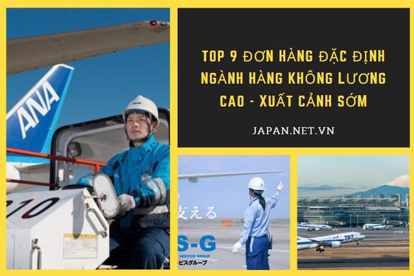 TOP 9 đơn hàng đặc định ngành hàng không LƯƠNG CAO - XUẤT CẢNH SỚM