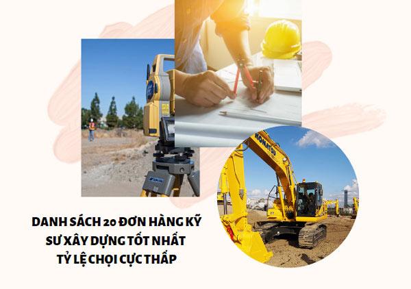 Danh sách 20 đơn hàng kỹ sư xây dựng tốt nhất tháng 06/2020 - tỷ lệ chọi cực thấp