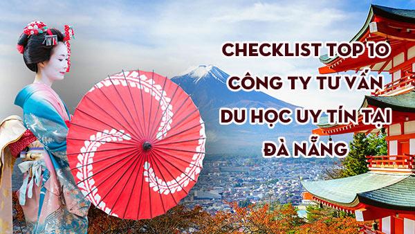 Checklist TOP 10 công ty tư vấn du học uy tín tại Đà Nẵng