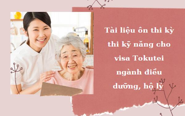 Tài liệu ôn thi kỳ thi kỹ năng cho visa Tokutei ngành điều dưỡng, hộ lý