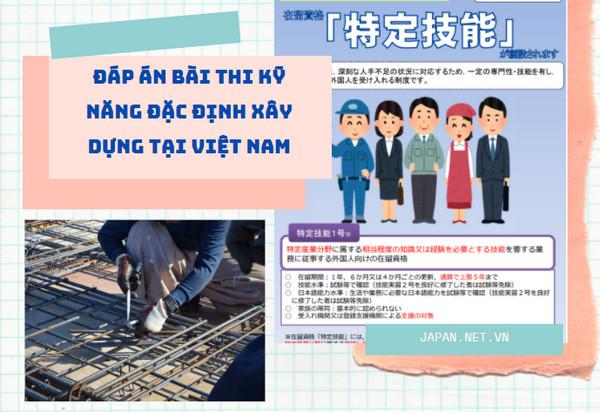 Đáp án bài thi kỹ năng đặc định xây dựng tại Việt Nam