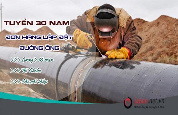 Cần gấp 30 nam đơn hàng lắp đặt đường ống Nhật Bản- thu nhập 40 triệu/ tháng
