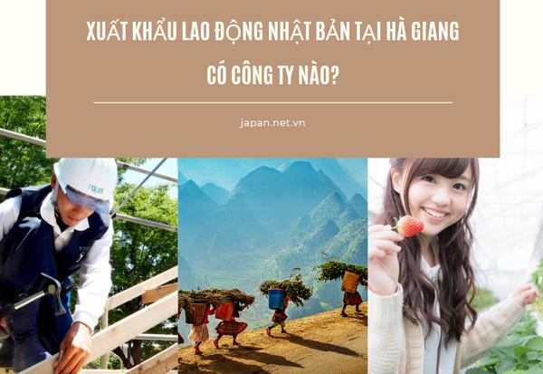 Xuất khẩu lao động Nhật Bản tại Hà Giang có công ty nào?