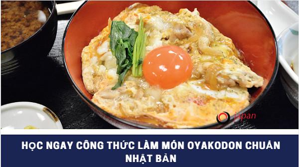 Học ngay công thức làm món Oyakodon chuẩn Nhật Bản