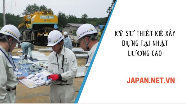 Thông báo đơn hàng kỹ sư thiết kế bản vẽ xây dựng tại Nhật, thu nhập hấp dẫn