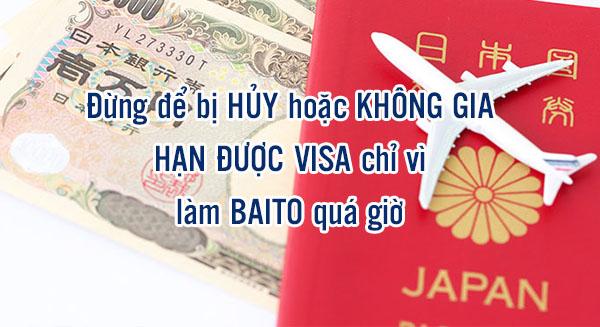 Đừng để bị HỦY hoặc KHÔNG GIA HẠN ĐƯỢC VISA chỉ vì làm BAITO quá giờ