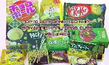 Top 10 loại bánh kẹo Nhật Bản nhập khẩu đang được yêu thích