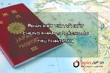 Phân biệt visa và giấy chứng nhận tư cách lưu trú Nhật Bản