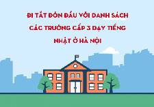 Đi tắt đón đầu với danh sách các trường cấp 3 dạy tiếng nhật ở Hà Nội